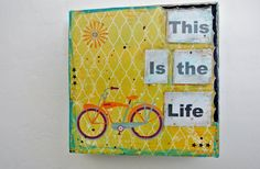 Bicycle Canvas This is the Life by laurabell378 on Etsy, $30.00