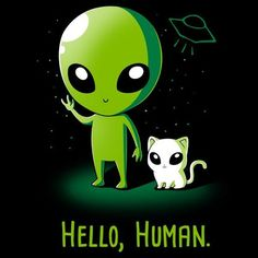 Little known fact: Cat aliens live among us. Get the Hello, Human. (Purple) t-shirt only at TeeTurtle! Alien Drawings, Cute Drawings, Alien Aesthetic, Cute Alien, Aliens And Ufos, Ancient Aliens, Alien Art, Architecture Tattoo, Doodle Art