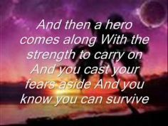 Hero by Mariah Carey ♥ I performed this song for more than 3 times in public. Love this song. You are your own hero.