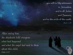 Witnesses ~ Acts 1.8-Luke 2.17 ~ 2015-1214
