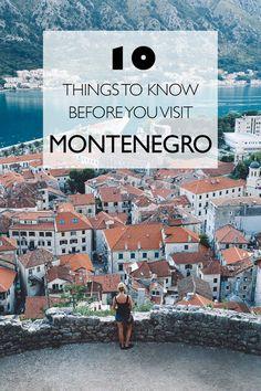 10 Things To Know Before You Visit Montenegro | Eastern Europe #montenegro #travel #europe