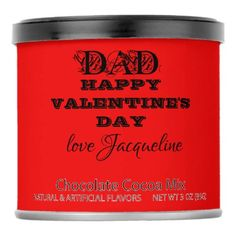 Red 'DAD HAPPY VALENTINE'S DAY love Jacqueline' Hot Chocolate Drink Mix - click/tap to personalize and buy mothers day fathers day, father gift ideas, handprint fathers day crafts Fathers Day Quotes, Fathers Day Crafts, Gifts For Father, Saint Valentine, Valentine Day Love, Valentine Chocolate, Hot Chocolate, Love Girlfriend, Boyfriend