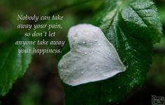 Nobody can take away ...