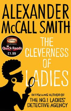 The Cleverness of Ladies by Alexander McCall Smith
