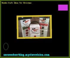 Wooden Craft Ideas For Christmas 204447 - Woodworking Plans and Projects!