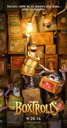 The Boxtrolls (2014): A young orphaned boy raised by underground cave-dwelling trash collectors tries to save his friends from an evil exterminator. Based on the children's novel 'Here Be Monsters' by Alan Snow.