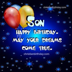 Happy Birthday Son Cards Wishes Images Messages