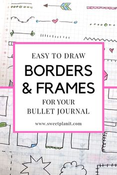 Easy to Draw Borders and Frames for Your Bullet Journal - Tons of Ideas Step-by-Step Tutorials! Journal Layout, Journal Pages, Journal Ideas, Bible Journal, Bullet Journal Frames, Bullet Journals, Doodle Drawings, Easy Drawings, Projekt Mc2