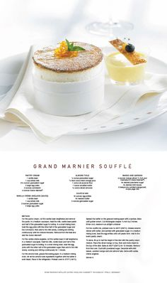Enjoy this fan favorite - Grand Marnier Souffle Pastry Recipes, Chef Recipes, Wine Recipes, Cooking Recipes, Gourmet Desserts, Fancy Desserts, Dessert Recipes, Plated Desserts, Souffle Recipes