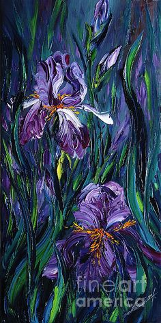 Painting - Irises by Willson Lau , Iris Painting, Palette Knife Painting, Tole Painting, Weird Art, Strange Art, Sky Art, Paintings For Sale, Oil Paintings, Texture Painting