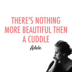 This might be because she knows exactly what's most important in life. | 16 Reasons Adele Is A Flawless Angel Walking Among Us