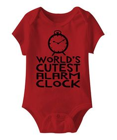 Another great find on #zulily! Red 'World's Cutest Alarm Clock' Bodysuit - Infant #zulilyfinds