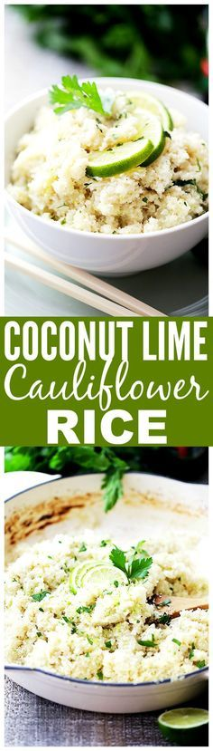 """Coconut Lime Cauliflower """"Rice"""" - Cauliflower rice cooked in coconut milk and…"""