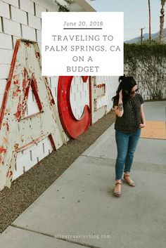 Traveling to Palm Springs on a Budget - A Tiny Traveler