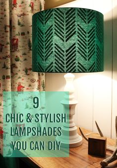 9 ways to turn a lampshade from plain to chic.