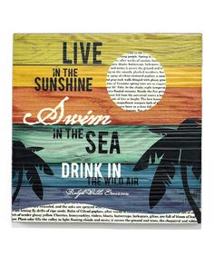 Yes. :: 'Live in the Sunshine' Wall Art