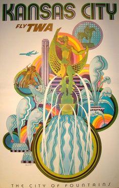 Kansas City • Fly TWA • The City of Fountains ~ David Klein
