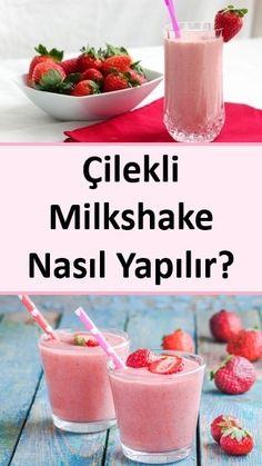 Çilekli Milkshake Nasıl Yapılır? #çilek #çilekli #milkshake #nasıl #yapılır Healthy Eating Tips, Healthy Nutrition, Vegetable Drinks, Turkish Recipes, Food Pictures, Delicious Desserts, Smoothies, Alcoholic Drinks, Food And Drink