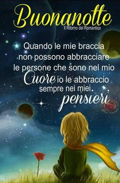Buonanotte Good Night Wishes, Good Morning Good Night, Italian Life, Italian Quotes, Good Mood, Say Hello, Verses, Encouragement, Blessed