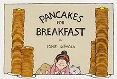 Pancakes for Breakfast by Tomie dePaola http://www.amazon.com/dp/0152594558/ref=cm_sw_r_pi_dp_vvH9wb0YNBBPV