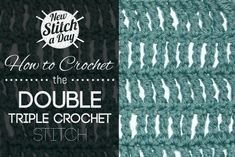 Crochet Tutorial: How to Crochet the Double Triple Crochet Stitch. Click link to learn this stitch: http://newstitchaday.com/how-crochet-double-triple-treble-crochet/ #yarn #crochet #craft