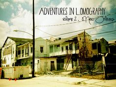 d9727ca494 Book #2 - Adventures in Lomography - New Orleans by Misha Ashton-Moore,