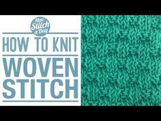The Woven Stitch :: Knitting Stitch #121