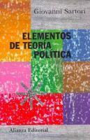 Elementos de teoría política / Giovanni Sartori ; versión de Ma. Luz Morán