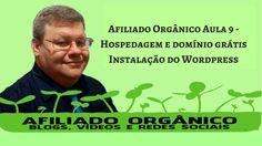 Afiliado Orgânico  -  Aula 9 Como Contratar Hospedagem e Domínio Grátis ...