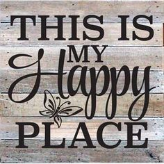 Artistic Reflections 'This is My Happy Place' Textual Art on Wood in White Wood Signs Sayings, Diy Wood Signs, Pallet Signs, Sign Quotes, Rustic Signs, Vinyl Sayings, Country Signs, Patio Signs, Outdoor Signs