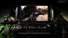 Elder Scrolls Online: Performance Optimization Guide Part 2/2