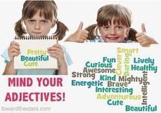 Super importante poner atención a los adjetivos que usamos cuando nos dirigimos a una niña