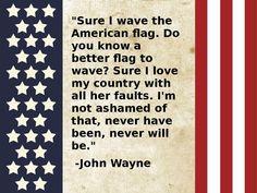 Always Proud! ~ John Wayne
