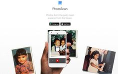 PhotoScan, para pasar las fotografías analógicas a digitales con la máxima sencillez y calidad