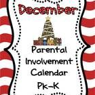 """If you want more meaningful """"homework"""" for your PK or Kindergarten students, this December  Parental  Involvement Calendar is for you.  This calendar, by """"The Fun Factory,"""" is editable so you can switch up activities as you wish.    Free!"""