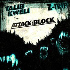 Talib Kweli and Z-Trip - Attack The Block by Talib Kweli on SoundCloud