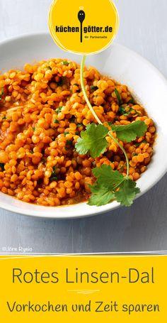 Dieses indische Linsen-Dal eignet sich perfekt zum Vorkochen und Einfrieren.