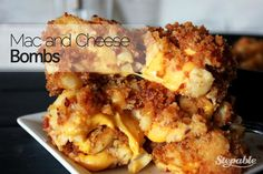 Mac and Cheese Bombs: These cheesy, bacony hand-held bites of mac and cheese deliciousness could quite possibly be the most perfect snack food ever. Make a pile of these for the next game and watch them disappear.