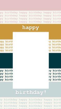 Happy Birthday Posters, Happy Birthday Frame, Happy Birthday Wallpaper, Birthday Posts, Creative Instagram Photo Ideas, Instagram Photo Editing, Story Instagram, Free Instagram, Birthday Captions Instagram