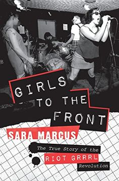 Girls to the Front: The True Story of the Riot Grrrl Revolution von Sara Marcus http://www.amazon.de/dp/0061806366/ref=cm_sw_r_pi_dp_BcrNvb08YKJ1P