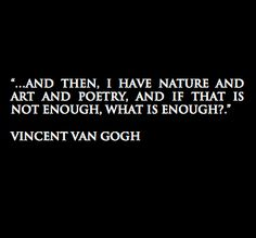 Vincent Van Gogh Quote on We Heart It - Vincent Van Gogh Quote Art is a way of survival Das schönste Bild für healt , das zu Ihrem Vergn - Poem Quotes, Words Quotes, Wise Words, Life Quotes, Sayings, Qoutes, Daily Quotes, Pretty Words, Beautiful Words