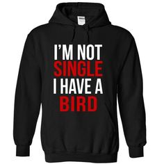 I Have A Bird T Shirts, Hoodies. Get it now ==► https://www.sunfrog.com/Pets/I-Have-A-Bird-2049-Black-17559593-Hoodie.html?57074 $39.5