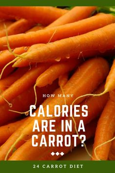 Do carrot sticks really count as a negative-calorie food? Carrots are a classic diet food & they are low in calories. But they're loaded with nutrition too!   #24CarrotDiet #RubyWriter