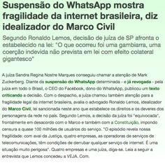 Suspensão do WhatsApp mostra fragilidade da internet brasileira ➤ http://ffsfred.jusbrasil.com.br/noticias/269010776/suspensao-do-whatsapp-mostra-fragilidade-da-internet-brasileira-diz-idealizador-do-marco-civil ②⓪①⑤ ①② ①⑧