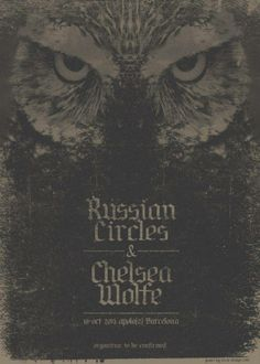 Russian Circles // Chelsea Wolfe