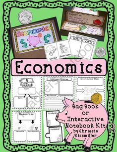 Economics Bag Book/Interactive Notebook Kit from Chrissie Rissmiller on TeachersNotebook.com (30 pages)  - Economics Bag Book/Interactive Notebook Kit: basic needs, needs/wants, goods/services, economic choices, earn, save, spend, opportunity cost, supply/demand, renewable/nonrenewable resources, international trade