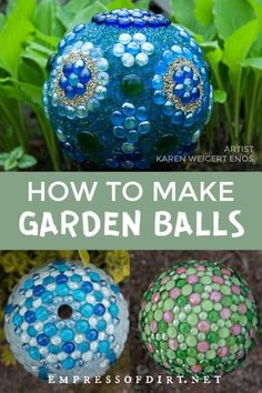 How to make decorative garden art balls. Find out how to create with glass gems, bowling balls, and more. # Gardening art How to Make Decorative Garden Art Balls (Expert Tips)