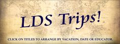 LDS Church History Tours | Fun For Less Tours | LDS Travel Tours