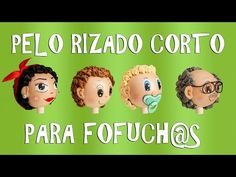 PELO RIZADO CORTO PARA FOFUCH@S - GOMA EVA - YouTube