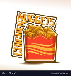 Logo for crispy chicken nuggets Royalty Free Vector Image Fries Image, Independence Day Poster, Chicken Drawing, Chicken Logo, Fiesta Chicken, Food Trailer, Cafe Menu, Logo Food, Chicken Nuggets